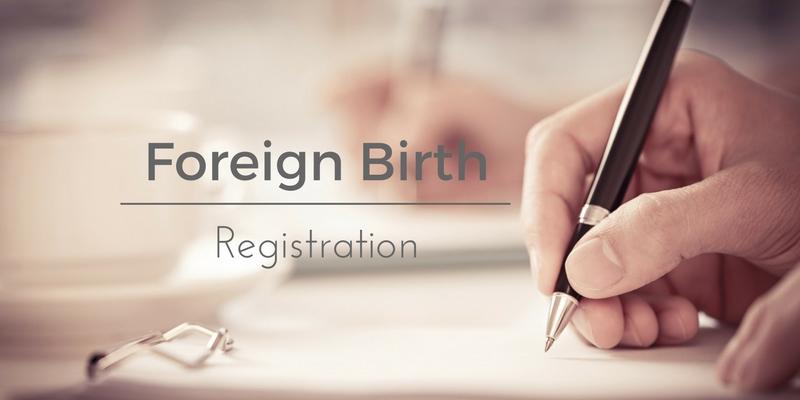 Foreign Birth Registration